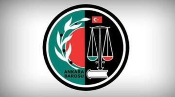 Ankara Barosu hakkında kovuşturma talebi