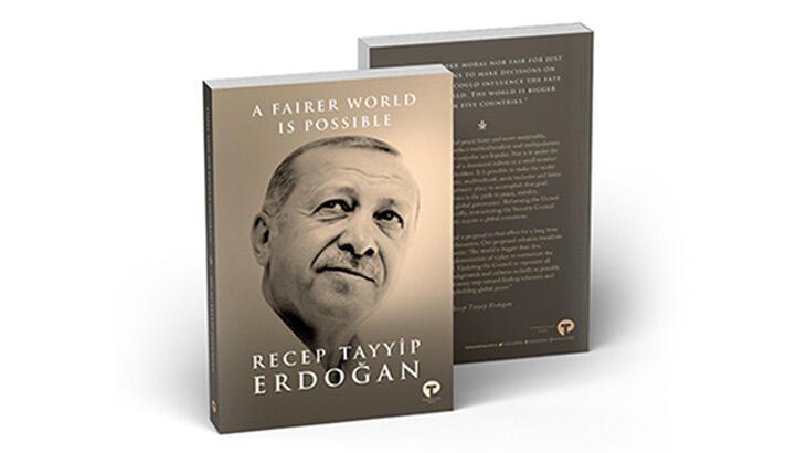 Cumhurbaşkanı Erdoğan, 'Daha Adil Bir Dünya Mümkün' kitabını dünya liderlerine takdim edecek